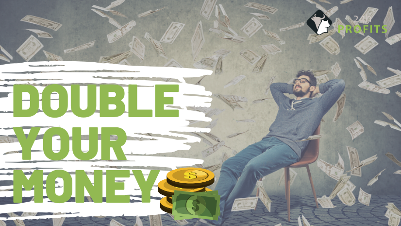 Double your money in trading