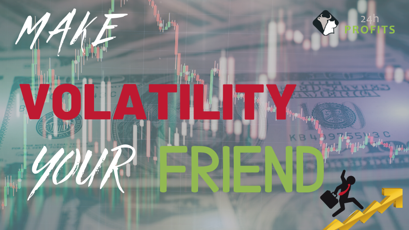 Make Volatility your friend